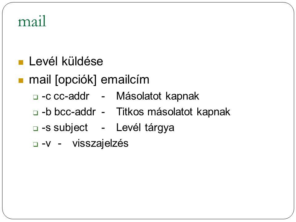 mail Levél küldése mail [opciók] emailcím